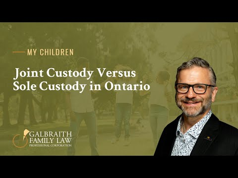 Joint Custody Versus Sole Custody in Ontario