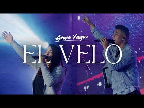 Grupo Yagox - El Velo  (Video Oficial)
