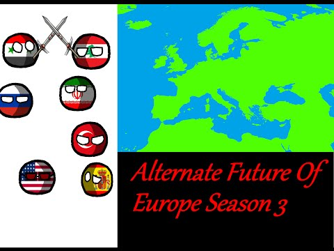 Alternate Future Of Europe Season 3 Episode 3-Rise Of Tensions