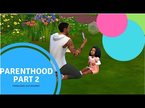 Sims 4 Parenthood Part 2 | Outdoor Disaster |