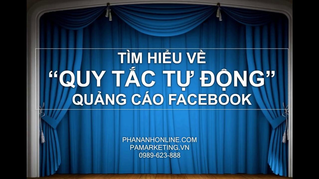 [PA MARKETING] TẠO QUY TẮC TỰ ĐỘNG FACEBOOK ADS