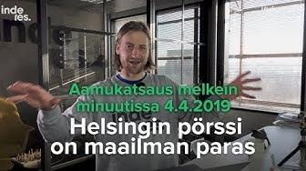 Helsingin pörssi on maailman paras: Aamukatsaus melkein minuutissa 4.4.2019