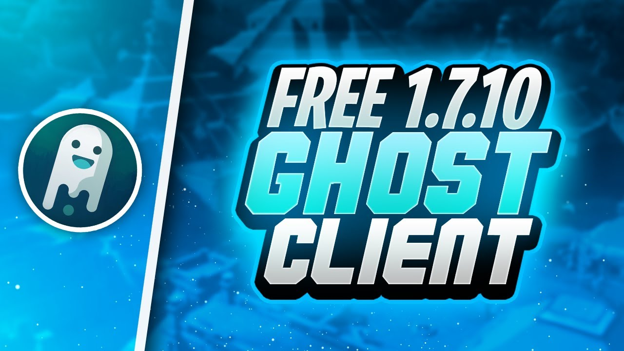Skilled Ghost Client 1 7 10 Forge 100 Free Youtube
