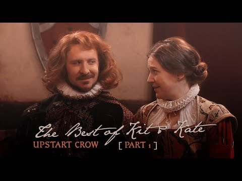 Upstart Crow - The Best of Kit & Kate [part 1]