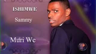 MURIWE BY ISHIMWE SAMMY