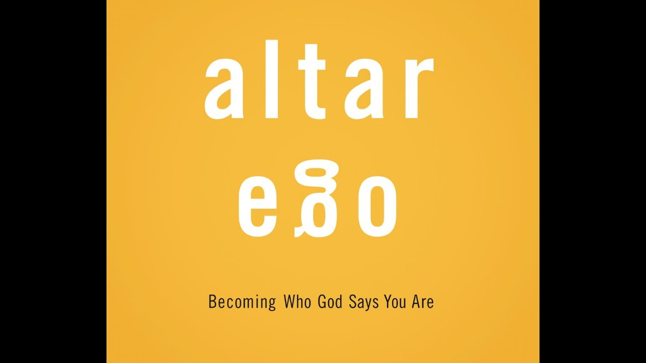 """Altar Ego (Part 4) - """"My Longing For Approval!"""""""