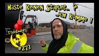 Haste keinen Stapler...?   ... ich komme ! / Truck diary #273