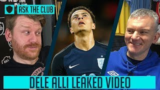 DELE ALLI LEAKED VIDEO | #ASKTHECLUB | SOCIAL CLUB