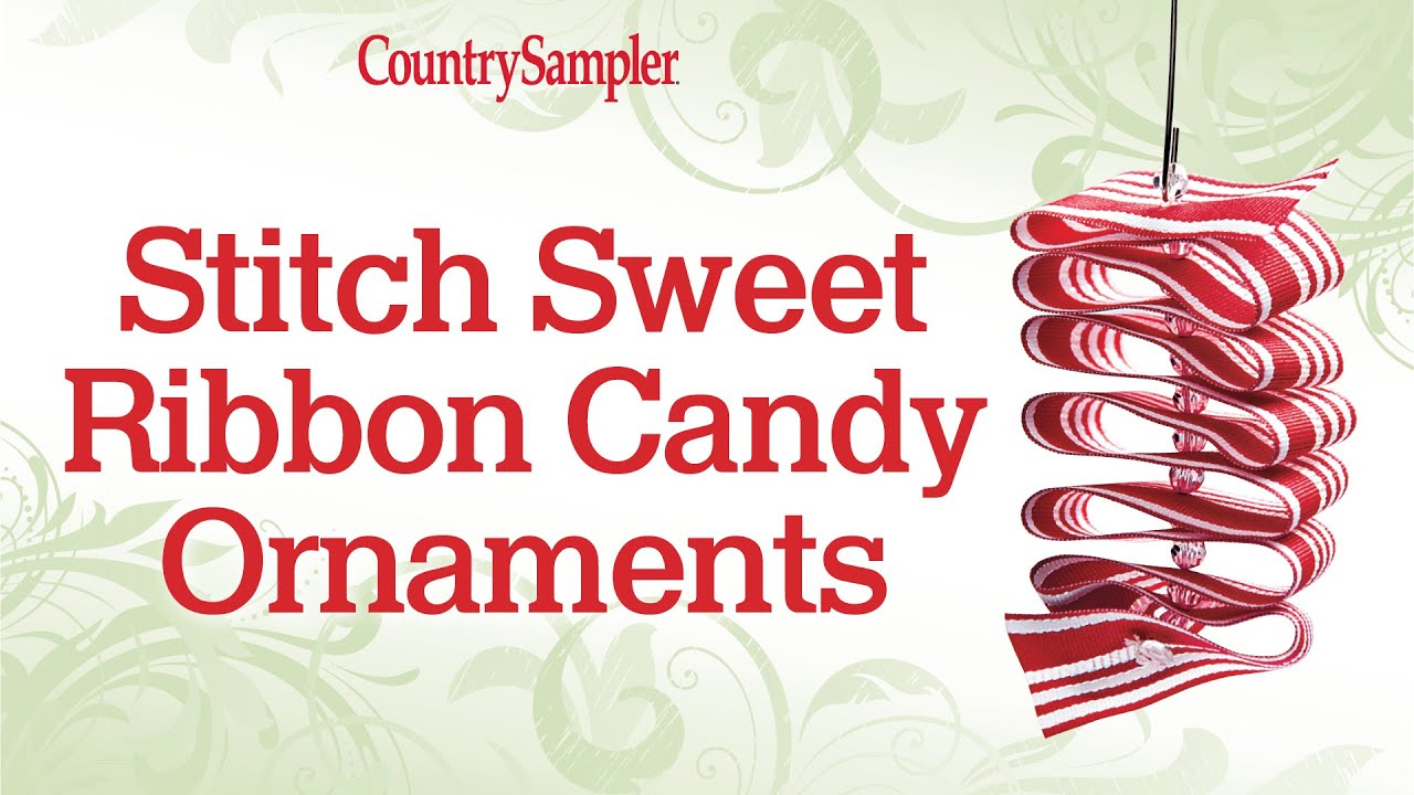 Sew These Easy Ribbon-Candy Christmas Ornaments - YouTube
