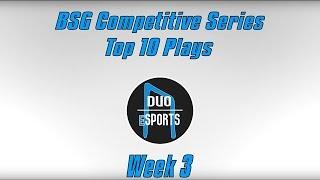 bsgcs top 10 plays week 3