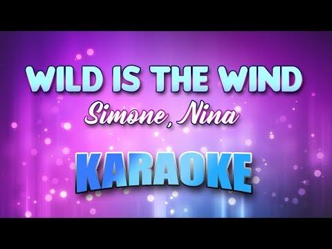 Simone, Nina - Wild Is The Wind (Karaoke & Lyrics)