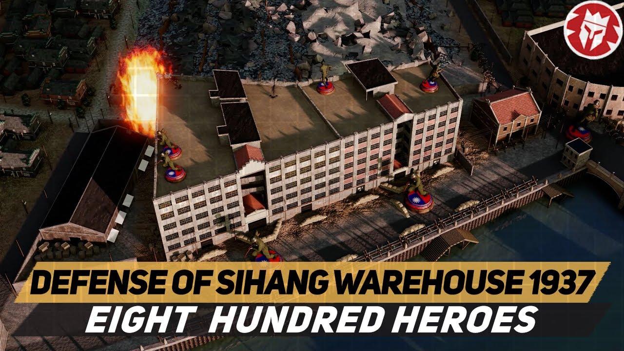 Sihang Warehouse 1937 - Chinese Thermopylae - WW2 DOCUMENTARY