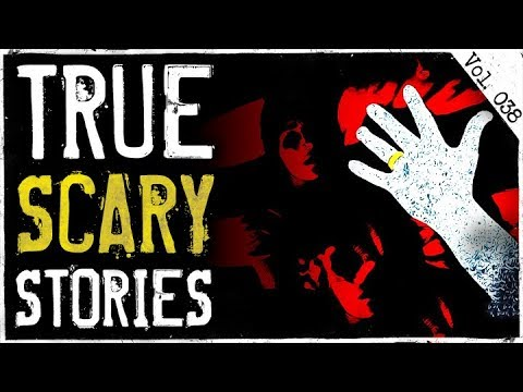 My Sister Was Kidnapped | 7 True Scary Horror Stories From Reddit (Vol. 38)
