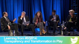 BSR Conference 2014: Learning from #BSR14: Transparency and Transformation in Play