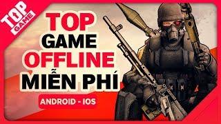 [Topgame] Top game mobile offline miễn phí mới 2018 – không có mạng, không vấn đề gì !