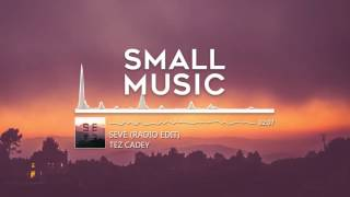 TEZ CADEY - Seve (Radio Edit)