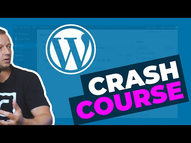 WordPress 5 Crash Course for Absolute Beginners