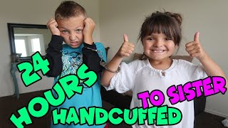 24 hours HANDCUFFED TO MY SISTER!