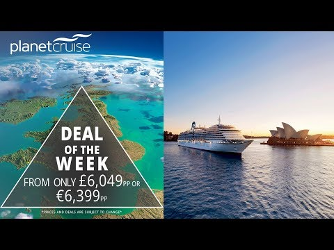 P&O Cruises Azura Southampton To Australia DEAL | Planet Cruise Deal Of The Week