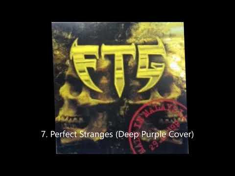 FTG - Perfect Stranges (Deep Purple Cover) / Track 07 ( Best Audio )
