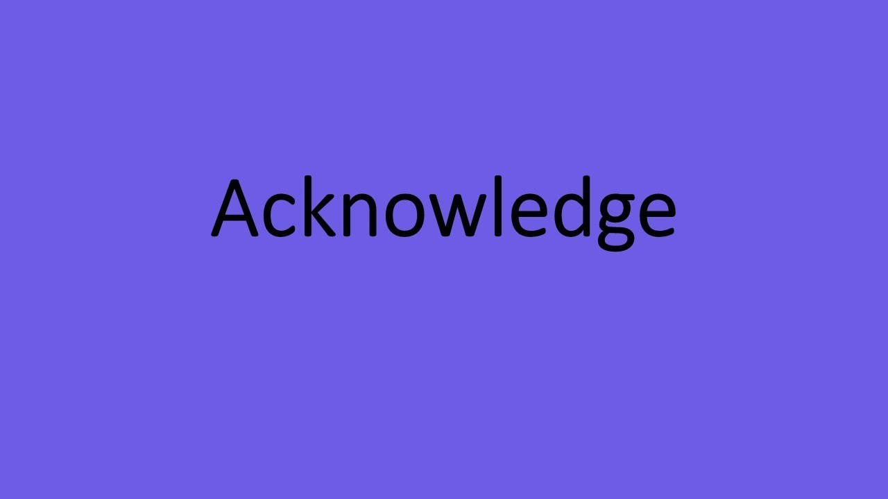 Download Acknowledge Meaning