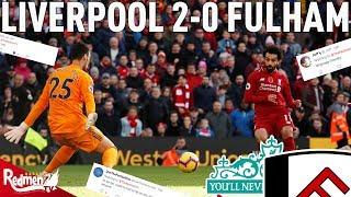 Liverpool v Fulham 2-0 | #LFC Fan Reactions