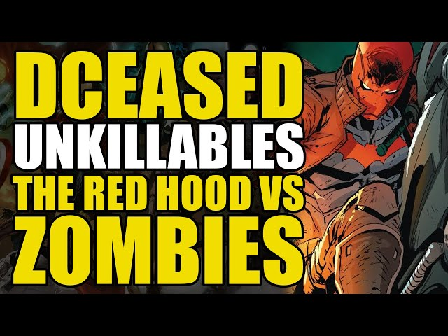 Red Hood vs Zombies: DCeased Unkillables Part 1 | Comics Explained