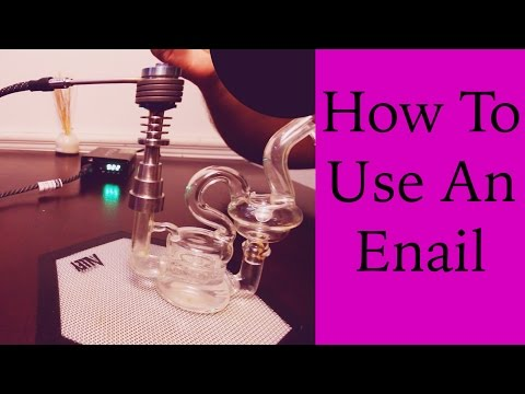 How To: Use An Enail