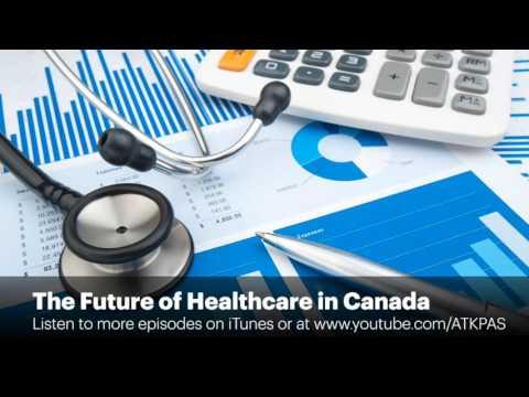 The Future of Healthcare in Canada