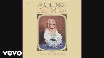 Dolly Parton - Jolene (Audio)