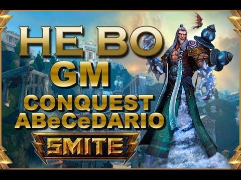 SMITE! He Bo, Burst en Conquest!!! GM Conquest Abecedario #31
