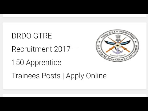 DRDO GTRE Recruitment 2017 – 150 Apprentice Trainees Posts | Apply Online