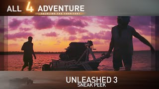 Sneak Peek: Unleashed 3 ► All 4 Adventure TV