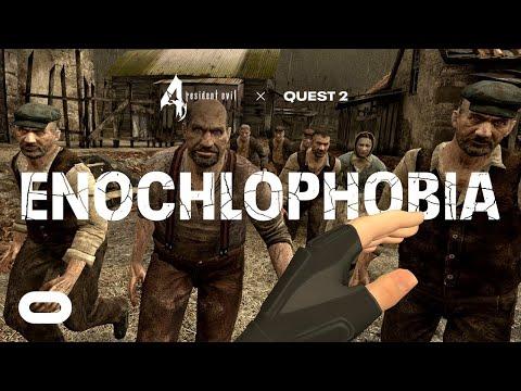 Resident Evil 4 VR - Enochlophobia | Megalophobia | Kanayaphobia