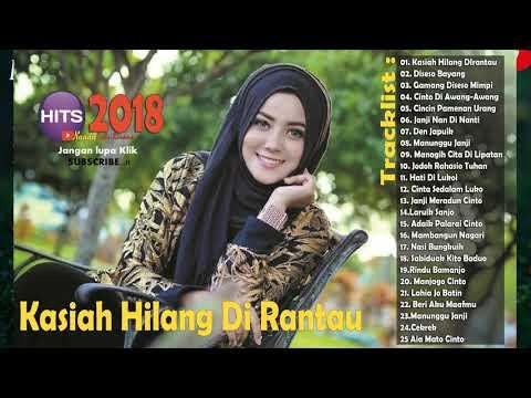 Lagu Minang TERBARU dan TERPOPULER 2018 - Lgu Minang Enak Didengar Saat Beraktivitas