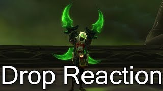 Warglaives of Azzinoth Legendary Drop Reaction - Transmog Farming (World of Warcraft Legion 7.3.5)