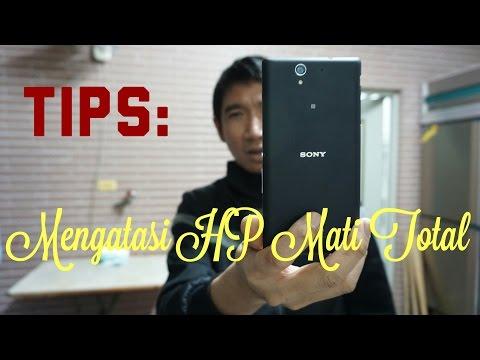 Tips untuk mengatasi HP Mati Total