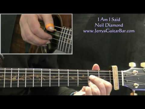 How To Play Neil Diamond I Am I Said (intro only)