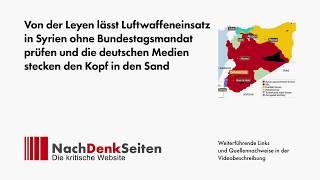 Von der Leyen lässt Luftwaffeneinsatz in Syrien ohne Bundestagsmandat prüfen