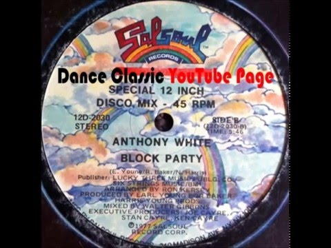 Anthony Whyte - Block Party (A Walter Gibbons Mix)