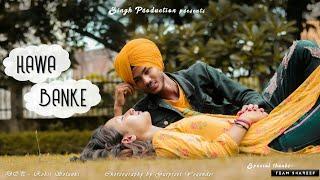 Hawa Banke   Darshan Raval   Love Story Video   Choreography By Gurpreet Yogender   Singh Production