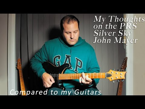 Thoughts on Paul Reed Smith's (PRS) Silver Sky, John Mayer - VLOG