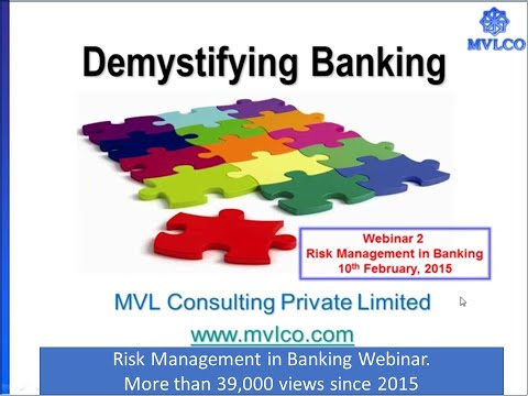 Demystifying Banking Series-Webinar 2- Risk Management in Banks
