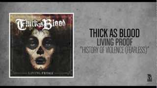 Thick As Blood - History Of Violence (Fearless)