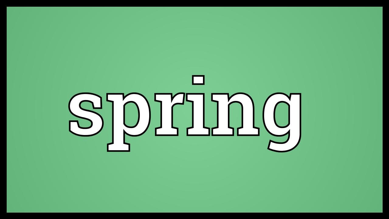 Spring Meaning
