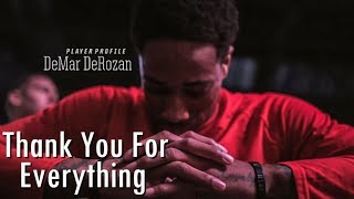 DeMar DeRozan...Thank You For Everything (Tribute)