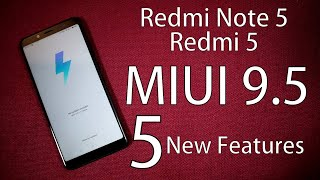 5 New Features of MIUI 9.5 on Redmi Note 5
