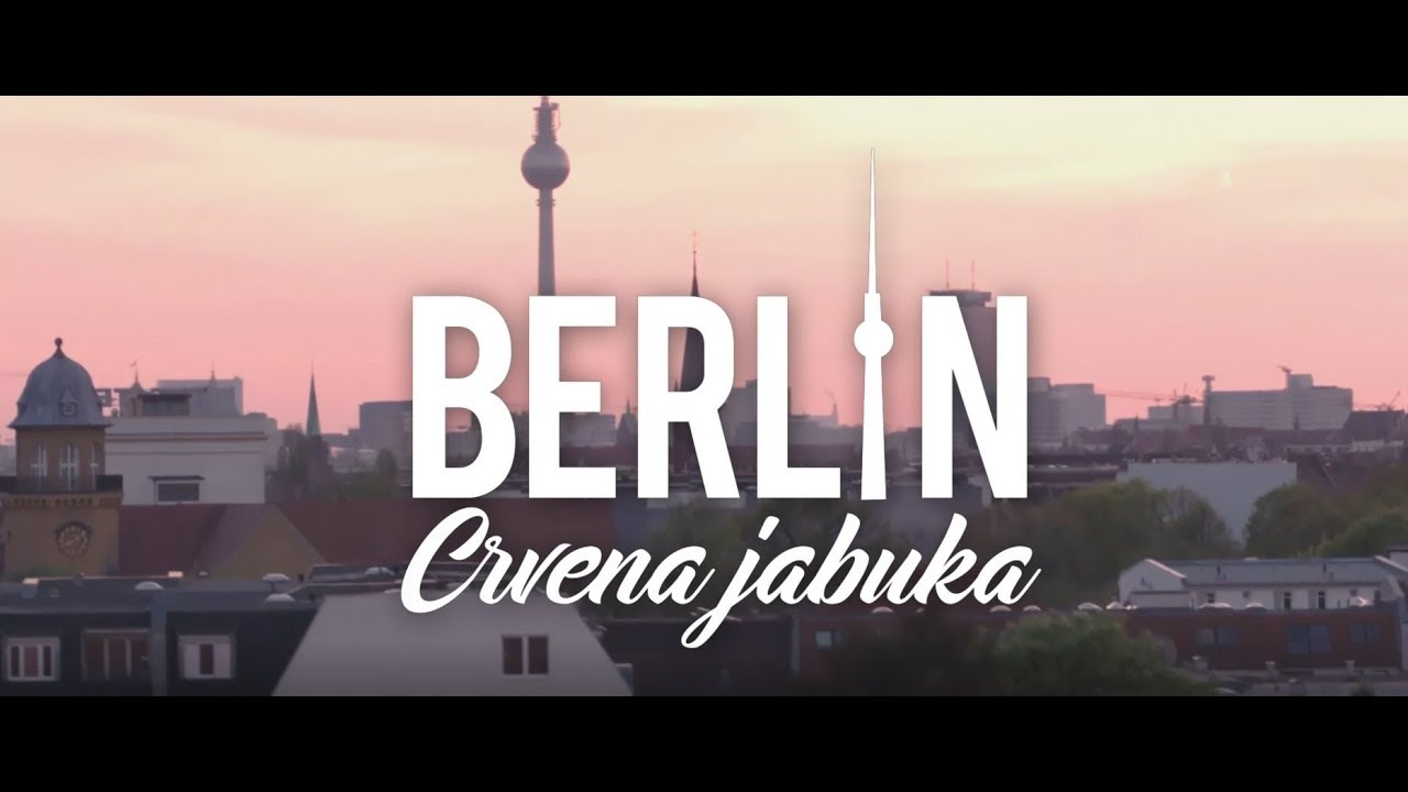 CRVENA JABUKA - BERLIN (OFFICIAL VIDEO)
