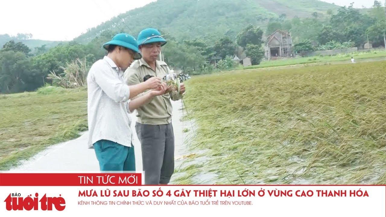 Mưa lũ sau bão số 4 gây thiệt hại lớn ở vùng cao Thanh Hóa