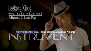 Nws Tsis Hlub Koj (instrumental) by Leekong Xiong